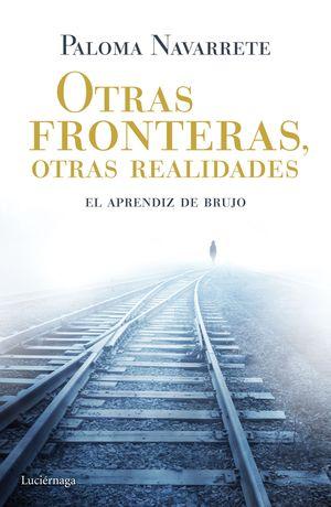 OTRAS FRONTERAS, OTRAS REALIDADES