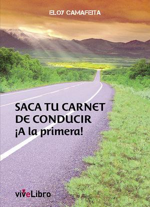 SACA TU CARNET DE CONDUCIR ¡A LA PRIMERA!