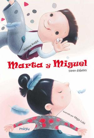 MARTA Y MIGUEL TIENEN DIABETES