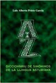 DICCIONARIU DE SINÓNIMOS DE LA LLINGUA ASTURIANA