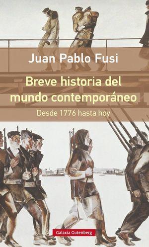 BREVE HISTORIA DEL MUNDO CONTEMPORÁNEO