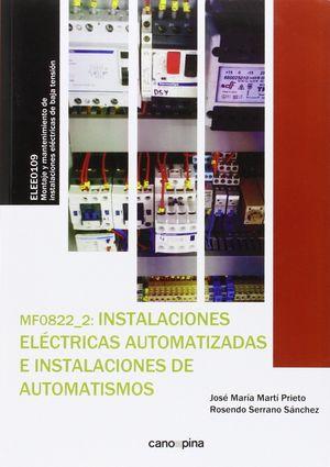 MF0822  INSTALACIONES ELÉCTRICAS AUTOMATIZADAS E INSTALACIONES DE AUTOMATISMOS
