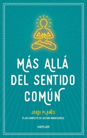 MÁS ALLÁ DEL SENTIDO COMÚN
