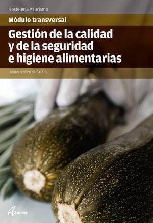GESTIÓN DE LA CALIDAD Y LA SEGURIDAD E HIGIENE ALIMENTARIAS (ALTAMAR)