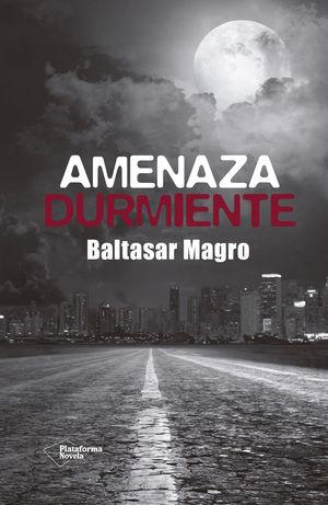 AMENAZA DURMIENTE
