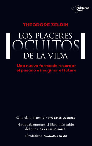 LOS PLACERES OCULTOS DE LA VIDA