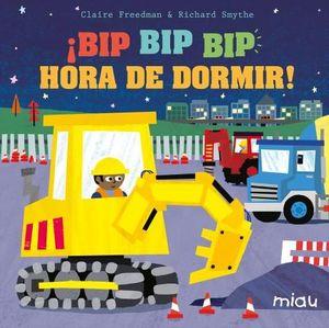 ¡BIP BIP BIP HORA DE DORMIR!!