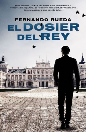 EL DOSIER DEL REY