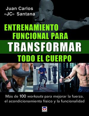 ENTRENAMIENTO FUNCIONAL PARA TRANSFORMAR TODO EL C