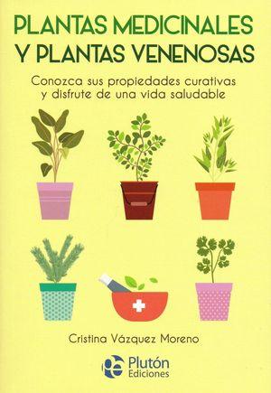 PLANTAS MEDICINALES Y PLANTAS VENENOSAS