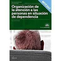 ORGANIZACIÓN DE LA ATENCIÓN A LAS PERSONAS EN SITUACIÓN DE DEPENDENCIA (ALTAMAR)