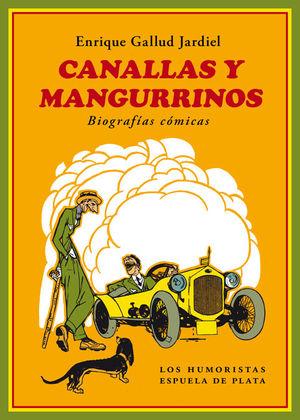 CANALLAS Y MANGURRINOS