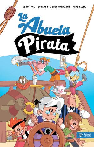 LA ABUELA PIRATA - LIBRO PARA NIÑOS DE 10 AÑOS