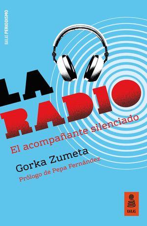 LA RADIO EL ACOMPAÑANTE SILENCIADO