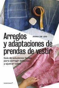 ARREGLOS Y ADAPTACIONES DE PRENDAS DE VESTIR