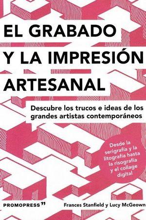 GRABADO Y LA IMPRESION ARTESANAL