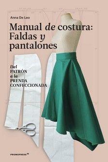 MANUAL DE COSTURA FALDAS Y PANTALONES DEL PATRON A