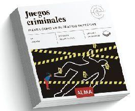 JUEGOS CRIMINALES: PIENSA COMO UN AUTÉNTICO DETECTIVE