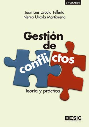 GESTION DE CONFLICTOS TEORIA Y PRACTICA