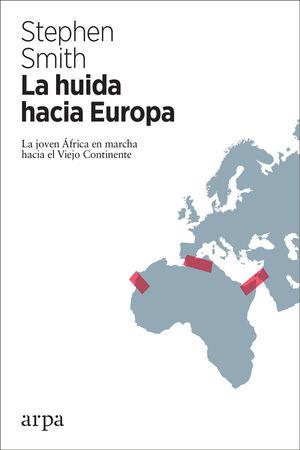 LA HUIDA HACIA EUROPA