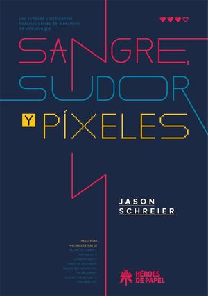 SANGRE, SUDOR Y PÍXELES