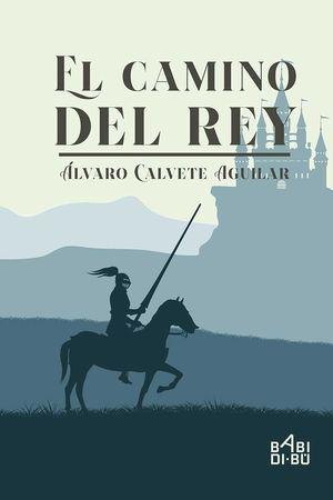 EL CAMINO DEL REY