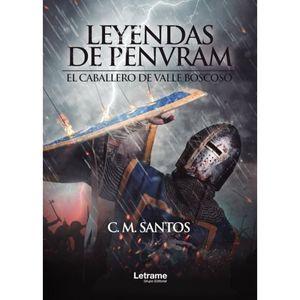 LEYENDAS DE PENVRAM. EL CABALLERO DE VALLE BOSCOSO