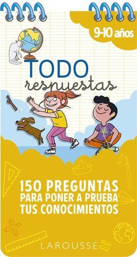 TODO RESPUESTAS. 150 PREGUNTAS PARA PONER A PRUEBA TUS CONOCIMIENTOS