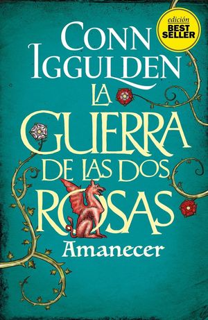 GUERRA DE LAS DOS ROSAS AMANECER