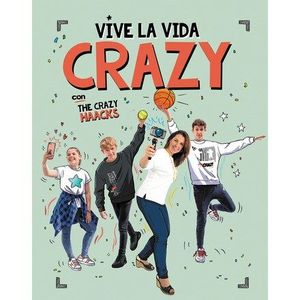 VIVE LA VIDA CRAZY CON THE CRAZY HAACKS (THE CRAZY HAACKS)