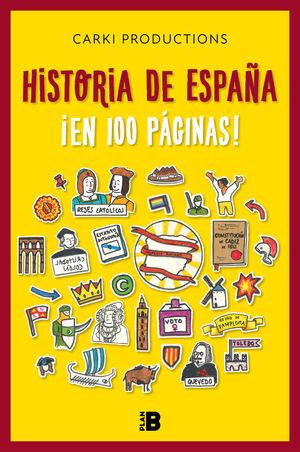 HISTORIA DE ESPAÑA EN 100 PÁGINAS!