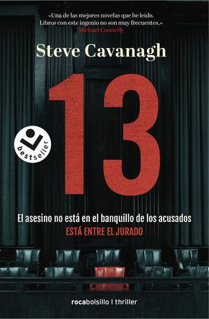 13. EL ASESINO NO ESTÁ EN EL BANQUILLO DE LOS ACUSADOS, ESTÁ ENTR