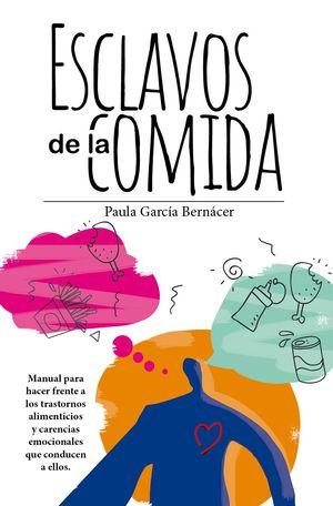 ESCLAVOS DE LA COMIDA