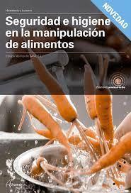 SEGURIDAD E HIGIENE EN LA MANIPULACIÓN DE ALIMENTOS (ALTAMAR)