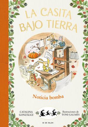 ¡NOTICIA BOMBA! (LA CASITA BAJO TIERRA 5)