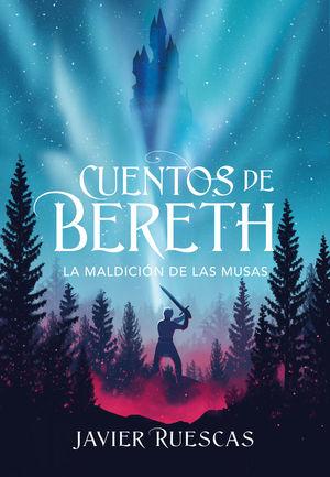 CUENTOS DE BERETH 2.MALDICION DE LAS MUS