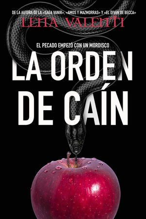 LA ORDEN DE CAIN  - EL PECADO EMPEZO CON UN MORDISCO