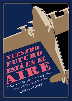 NUESTRO FUTURO ESTA EN EL AIRE