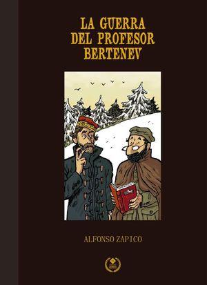 LA GUERRA DEL PROFESOR BERTENEV. EDICIÓN ESPECIAL 25 ANIVERSARIO