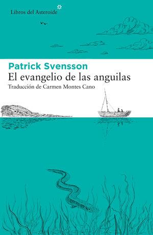 EL EVANGELIO DE LAS ANGUILAS