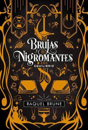BRUJAS Y NIGROMANTES: EQUILIBRIO