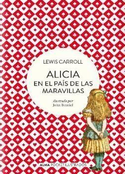 ALICIA EN EL PAÍS DE LAS MARAVILLAS - POCKET