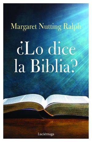 ¿LO DICE LA BIBLIA