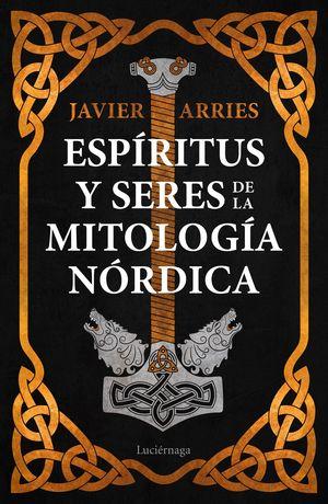 ESPÍRITUS Y SERES DE LA MITOLOGÍA NÓRDICA
