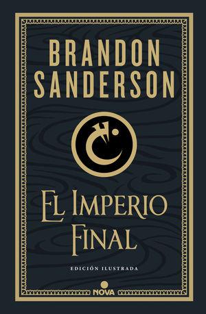 EL IMPERIO FINAL (NACIDOS DE LA BRUMA-MISTBORN [EDICIÓN ILUSTRADA