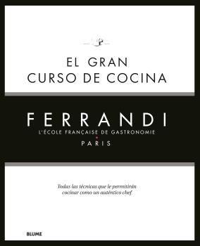 EL GRAN CURSO DE COCINA. FERRANDI PARIS