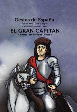 GRAN CAPITAN GONZALO FERNANDEZ DE CORBODA