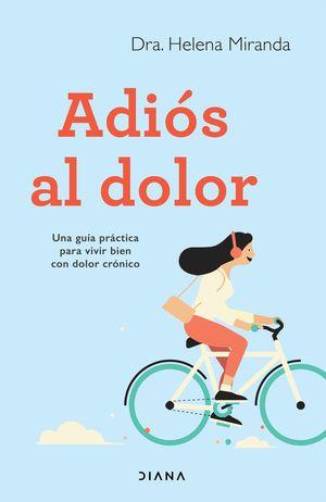 ADIOS AL DOLOR