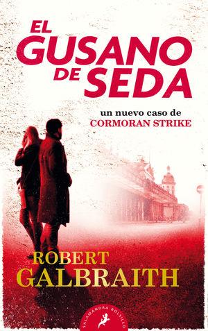 EL GUSANO DE SEDA (CORMORAN STRIKE 2)