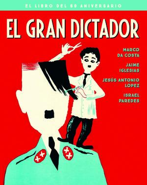 EL GRAN DICTADOR - EDICION 80 ANIVERSARIO
